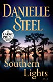 Southern Lights, Danielle Steel, 0739328662