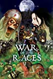 War of the Races, T. W. Butcher, 1453578331