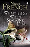 """What to Do When Someone Dies"" av Nicci French"