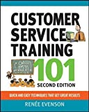Customer Service Training 101: Quick and Easy Techniques That Get Great Results (Agency/Distributed)