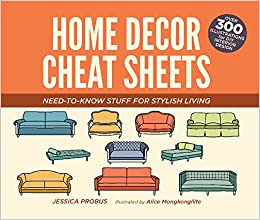 Home Decor Cheat Sheets Need To Know Stuff For Stylish Living