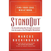 StandOut: The Groundbreaking New Strengths Assessment from the Leader of the Strengths Revolution