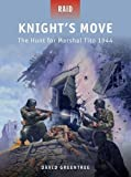 Knight's Move: The Hunt for Marshal Tito 1944