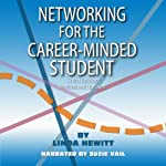 Networking for the Career-Minded Student, Third Edition | Linda Hewitt