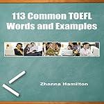 113 Common TOEFL Words and Examples | Zhanna Hamilton