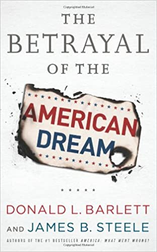 image for The Betrayal of the American Dream