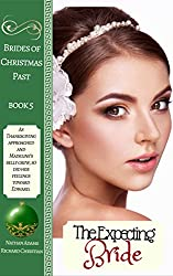 Historical Romance: The Expecting Bride (Brides of Christmas Past Book Book 5)
