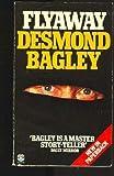 Flyaway, Desmond Bagley, 0449243206