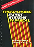 Programming Expert Systems in PASCAL (General Trade) by Brian Sawyer (1986-08-04)
