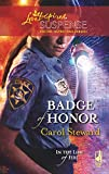 Badge of Honor (In the Line of Fire, Book 2) (Steeple Hill Love Inspired Suspense #116)