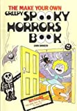 img - for Make Your Own Creepy Spooky Horrors Book book / textbook / text book
