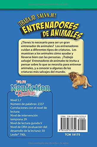 ¡Trabajo salvaje! Entrenadores de animales (Wild Work! Animal Trainers) (Spanish Version) (TIME FOR KIDS® Nonfiction Readers) (Spanish Edition): Jessica ...