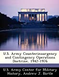 img - for U.S. Army Counterinsurgency and Contingency Operations Doctrine, 1942-1976 book / textbook / text book
