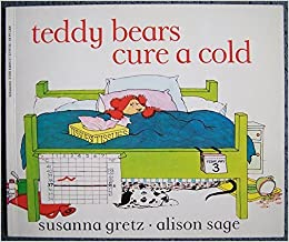 Teddy bears cure a cold susanna gretz alison sage 9780590434959 see all buying options teddy bears cure a cold altavistaventures Choice Image