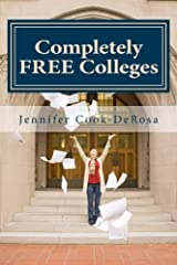 Completely FREE Colleges: 2016 by Jennifer Cook DeRosa (2015-08-25) Paperback