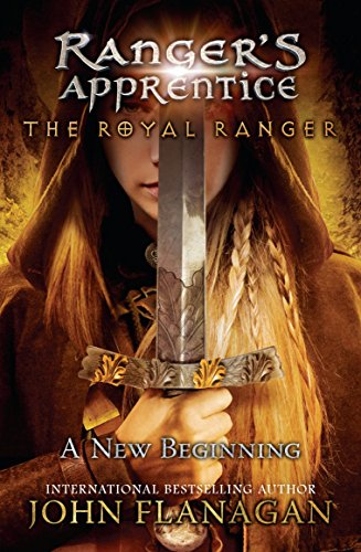 The Royal Ranger: A New Beginning (Ranger's Apprentice: The Royal Ranger) from Puffin Books