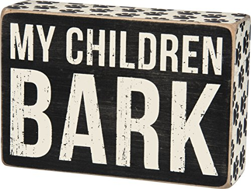 Primitives by Kathy My Children Bark Box Sign - Bird Dog Sign
