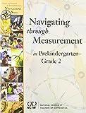 img - for Navigating Through Measurement in Prekindergarten-Grade 2 (Principles and Standards for School Mathematics Navigations) book / textbook / text book