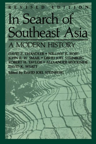 In Search of Southeast Asia: A Modern History, rev. ed.