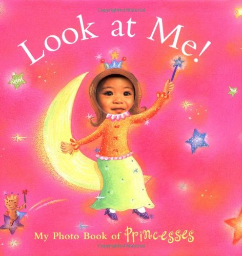 Look at Me! My Photo Book of Princesses ebook
