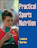 Practical Sports Nutrition 9780736046954