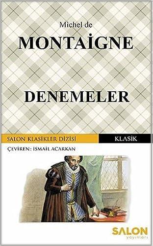 Amazon.fr - Denemeler: Salon Klasikler Dizisi - Michel de ...