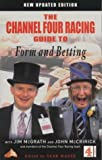 img - for C4 Racing Guide to Form and Betting (Channel Four racing guides) book / textbook / text book