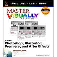 Master VISUALLY Adobe Photoshop, Illustrator, Premiere, and AfterEffects
