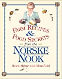 Farm Recipes and Food Secrets from the Norske Nook