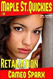 Book Cover for Retaliation: Maple Street Quickie (Maple Street Quickies Book 19)
