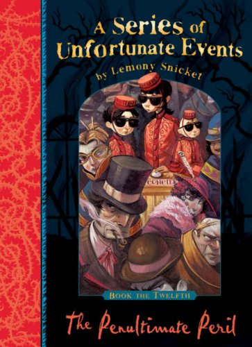 The Penultimate Peril (A Series of Unfortunate Events: Book ...