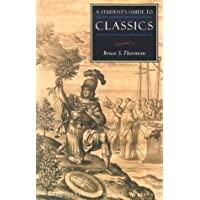 A Students Guide to Classics