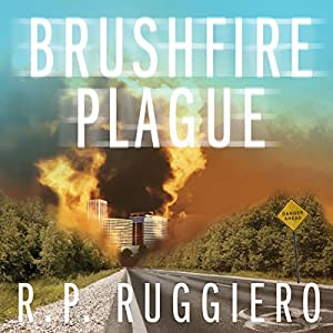Brushfire Plague: Volume 1 Audiobook