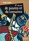 Dix-sept récits de pirates et de corsaires par Coppin