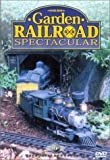 Garden Railroad Spectacular