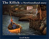 Front cover for the book The Killick: A Newfoundland Story by Geoff Butler