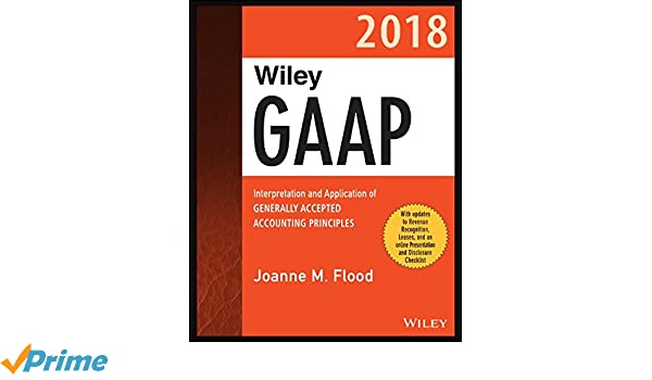 Amazon accounting business finance books wiley gaap 2018 interpretation and application of generally accepted accounting principles wiley regulatory reporting fandeluxe Image collections