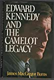 img - for Edward Kennedy and the Camelot legacy book / textbook / text book