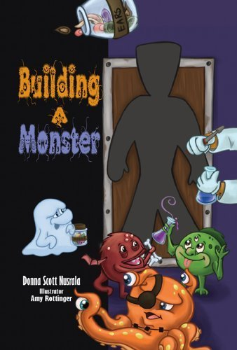 Building a Monster, MOM'S CHOICE AWARD WINNER, HOLLYWOOD HALLOWEEN BOOK FESTIVAL WINNER]()