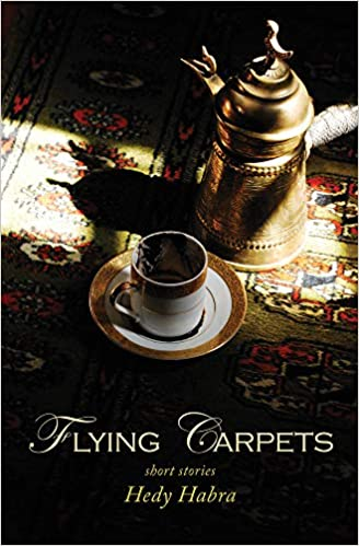 Flying Carpets Hedy Habra 9781566569576 Amazon Com Books