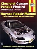 Chevrolet Camaro and Pontiac Firebird, 1993-2000, Mike Stubblefield and J. H. Haynes, 1563923858