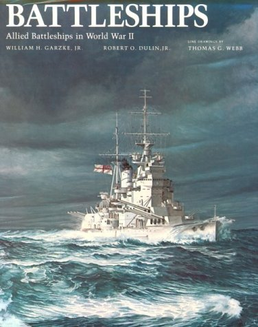 Battleships: Allied Battleships in World War II