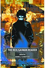 The Neil Gaiman Reader Paperback