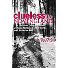 Clueless in New England: the unsolved disappearances of Paula Welden, Connie Smith and Katherine Hull