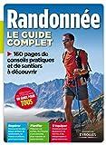 Le guide complet de la randonnée by