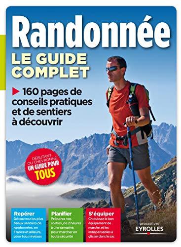Le guide complet de la randonnée by (Hardcover)