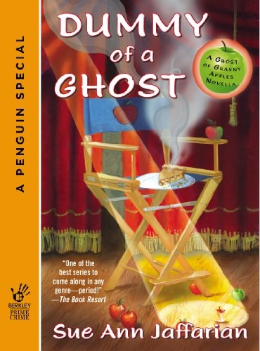 Ghost Apple - Dummy of a Ghost (A Ghost of Granny Apples Mystery Series)