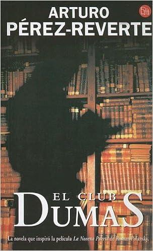 El Club Dumas (Punto de Lectura): Amazon.es: Perez-Reverte, Arturo: Libros