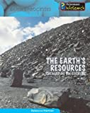 The Earth's Resources, Rebecca Harman, 1403470618