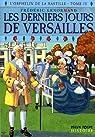L'orphelin de la Bastille, Tome 4 : Les derniers jours de Versailles par Lenormand